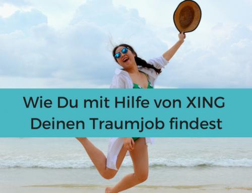 Wie du mit Hilfe von XING Deinen Traumjob findest