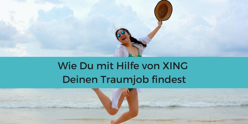 #Xing #Hilfe #Traumjob