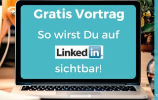 Video-Vortrag: Auf #Linkedin sichtbar werden