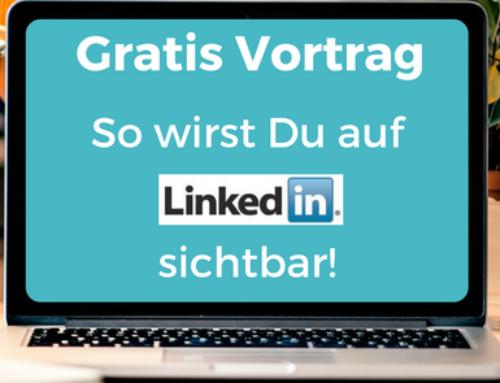 Vortrag: Wie Du auf LinkedIn sichtbar wirst