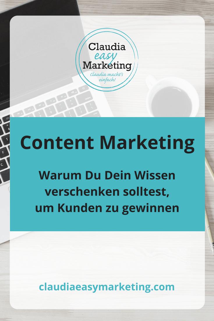 Content Marketing: Warum du dein Wissen verschenken solltest, um Kunden zu gewinnen
