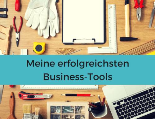 Meine Erfolgs-Tools für mein Business