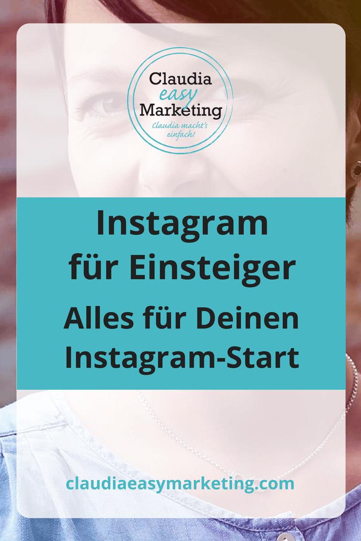 #Instagram für Anfänger - alles Wissenswerte für Deinen Instagram-Start
