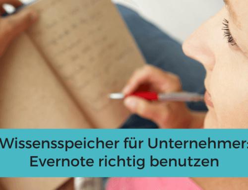 Evernote als Wissensspeicher für Unternehmer