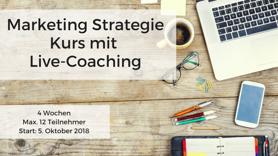 Marketing Strategie Kurs mit Live-Coaching