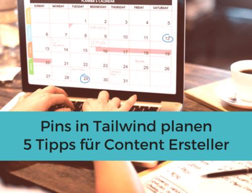 Pins in Tailwind planen – 5 Tipps für Content Ersteller