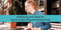 Anleitung Blog schreiben