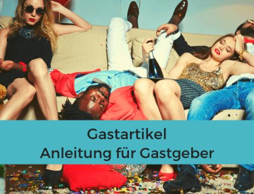Gastartikel – Anleitung für Gastgeber