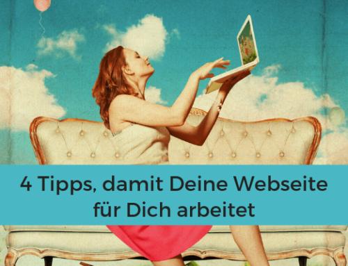 Arbeitet Deine Webseite für Dich?