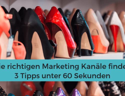 Marketing Kanäle finden – 3 Tipps unter 60 Sekunden