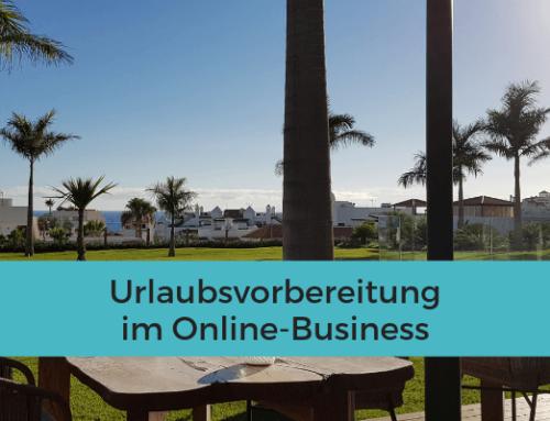 Urlaubsvorbereitung im Online-Business