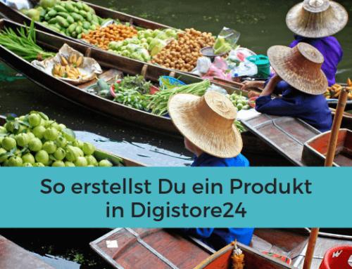 So erstellst Du ein Produkt in Digistore24
