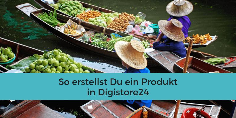 Produkt erstellen in Digistore24