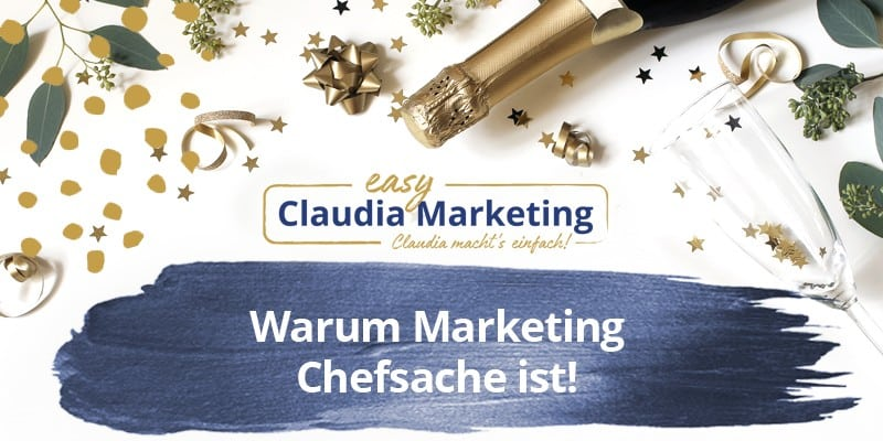 Marketing ist Chefsache