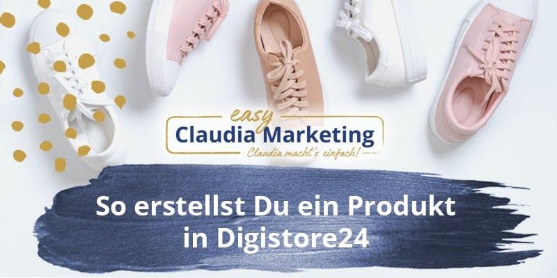 Produkt bei Digistore24 erstellen Anleitung
