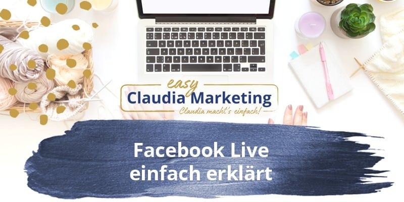 Facebook Live einfach erklärt