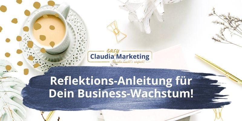 Reflektions-Anleitung für Dein Business-Wachstum